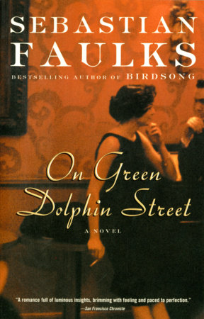 On Green Dolphin Street by Sebastian Faulks