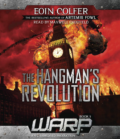 WARP Book 2: The Hangman's Revolution by Eoin Colfer