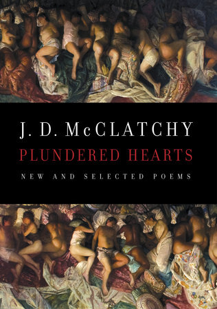 Plundered Hearts by J. D. McClatchy