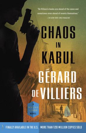 Chaos in Kabul by Gérard de Villiers