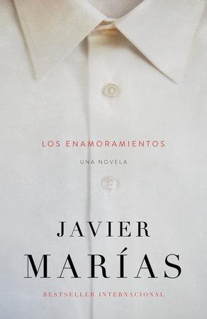 Los enamoramientos by Javier Marías