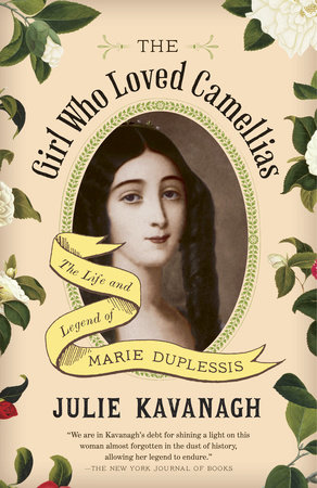 The Girl Who Loved Camellias by Julie Kavanagh