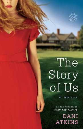 The Story of Us by Dani Atkins