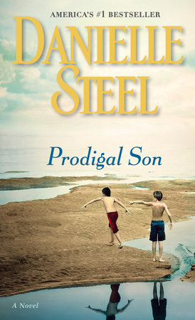 Prodigal Son by Danielle Steel