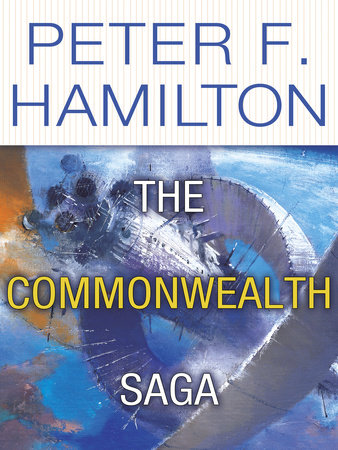 The Commonwealth Saga 2-Book Bundle by Peter F. Hamilton