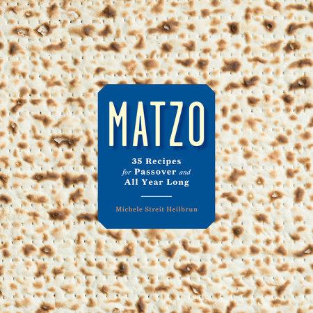 Matzo by Michele Streit Heilbrun and David Kirschner
