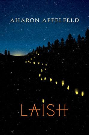 Laish by Aharon Appelfeld