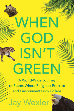 When God Isn't Green by Jay Wexler