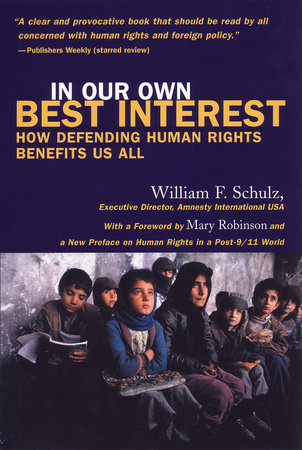 In Our Own Best Interest by William Schulz