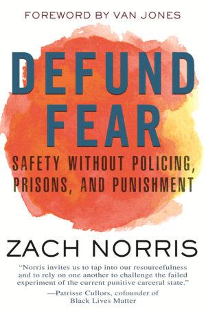 Defund Fear by Zach Norris