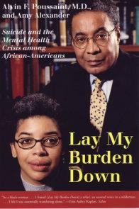 Lay My Burden Down