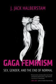 Gaga Feminism
