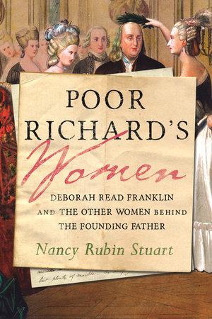 Poor Richard's Women by Nancy Rubin Stuart