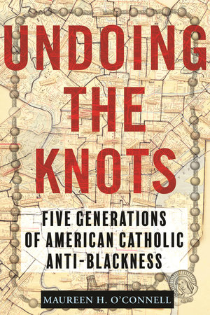 Undoing the Knots by Maureen O'Connell