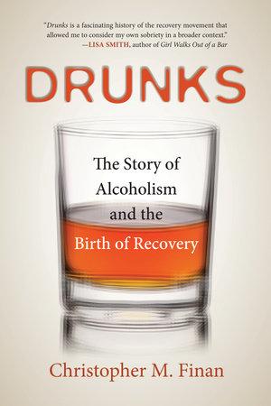 Drunks by Christopher Finan