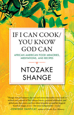 If I Can Cook/You Know God Can by Ntozake Shange