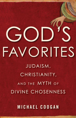God's Favorites by Michael Coogan