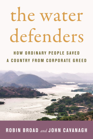 The Water Defenders by Robin Broad and John Cavanagh