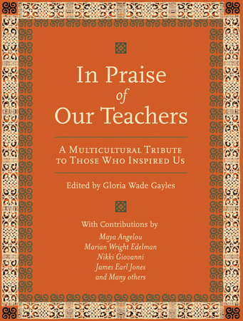 In Praise of Our Teachers by