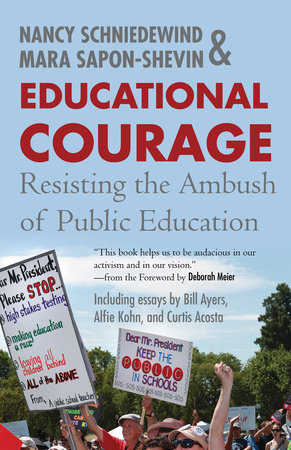 Educational Courage by Mara Sapon-Shevin and Nancy Schniedewind