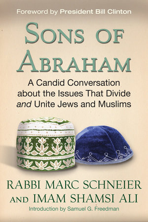 Sons of Abraham by Rabbi Marc Schneier and Imam Shamsi Ali