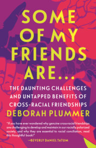 Some of My Friends Are…