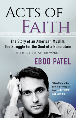 Acts of Faith by Eboo Patel