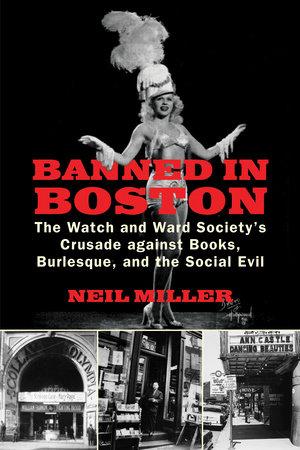 Banned in Boston by Neil Miller