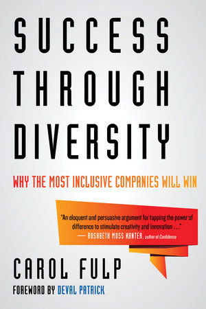 Success Through Diversity by Carol Fulp