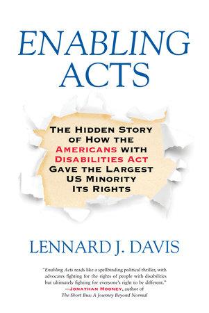 Enabling Acts by Lennard J. Davis