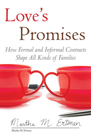 Love's Promises by Martha M. Ertman