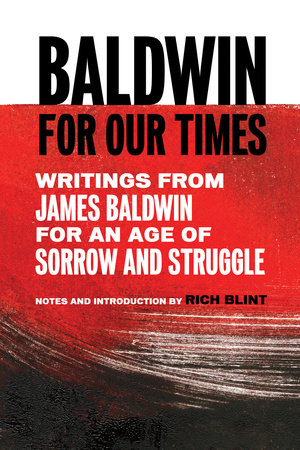 Baldwin for Our Times by James Baldwin
