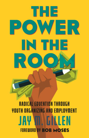 The Power in the Room by Jay Gillen