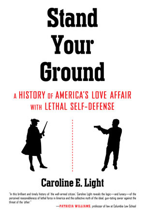 Stand Your Ground by Caroline Light
