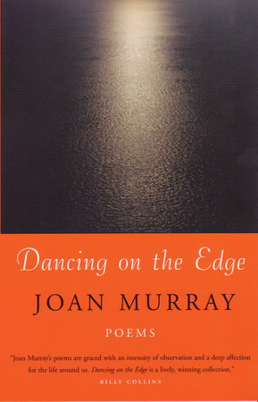 Dancing on the Edge by Joan Murray