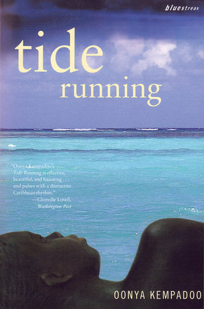 Tide Running by Oonya Kempadoo