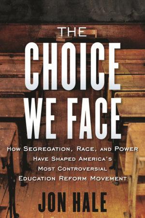 The Choice We Face by John N. Hale