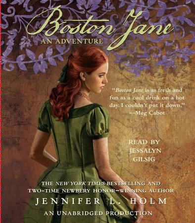 Boston Jane: An Adventure by Jennifer L. Holm