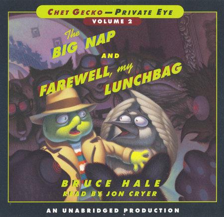Chet Gecko, Private Eye Volume 2 by Bruce Hale