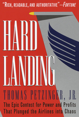 Hard Landing by Thomas Petzinger, Jr.