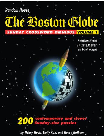 The Boston Globe Sunday Crossword Omnibus, Volume 1 by Henry Hook, Emily Cox, and Henry Rathvon