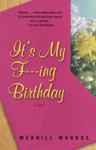 It's My F---ing Birthday