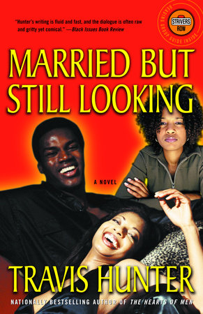 Married but Still Looking by Travis Hunter