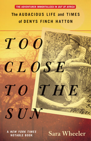 Too Close to the Sun by Sara Wheeler