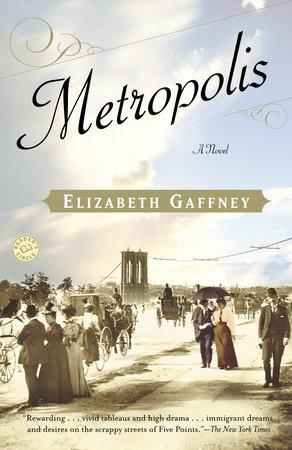 Metropolis by Elizabeth Gaffney