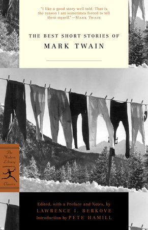 The Best Short Stories of Mark Twain by Mark Twain