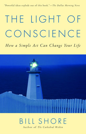The Light of Conscience by Bill Shore