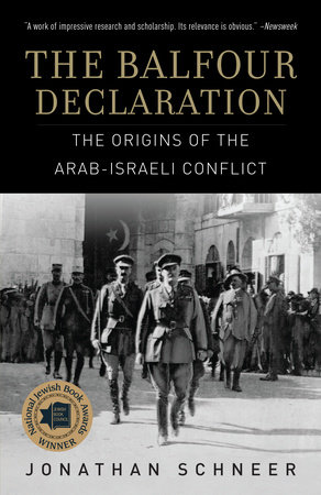 The Balfour Declaration by Jonathan Schneer