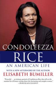 Condoleezza Rice: An American Life