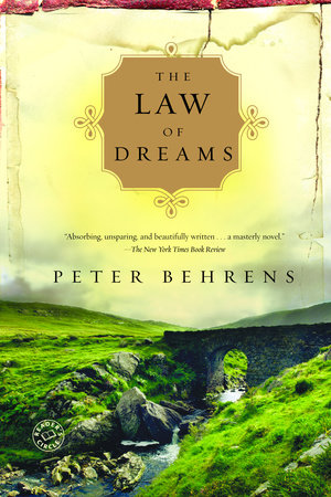 The Law of Dreams by Peter Behrens